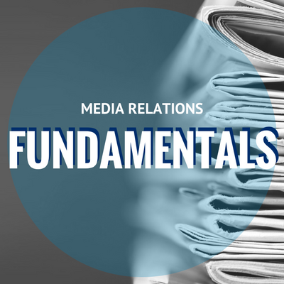 Media Relations Fundamentals